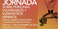 JORNADA SOBRE PERSONAS VULNERABLES Y SUMINISTROS MÍNIMOS: POBREZA ENERGÉTICA, POBREZA HÍDRICA Y GARANTIA DE SUMINISTROS MÍNIMOS