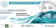 34 Jornadas de Coordinación de Defensores del Pueblo. Sevilla y Tarifa (Cádiz), 15 y 16 de octubre de 2019. La atención a Menores Extranjeros No Acompañados