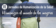 VI Jornada de Humanización de la Salud. Hospital Virgen del Rocío