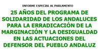 25 años del programa de solidaridad de los andaluces para la erradicación de la marginación y la desigualdad en las actuaciones del Defensor del Pueblo Andaluz