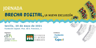 """09.45 h: Jornada """"Brecha Digital: La nueva exclusión"""". Organiza dPA. En Fundación Cajasol. Sevilla"""