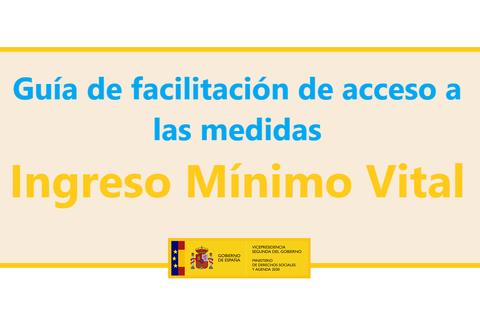 Imagen texto: Ingreso Mínimo Vital - Guía de facilitación de acceso a medidas