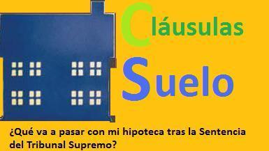 Tengo un contrato hipotecario con cl usula suelo qu va a for Clausula suelo tribunal supremo hoy