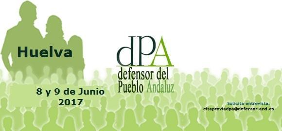 La Oficina de Información del Defensor del Pueblo andaluz se desplaza a la ciudad de Huelva el 8 y 9 de junio