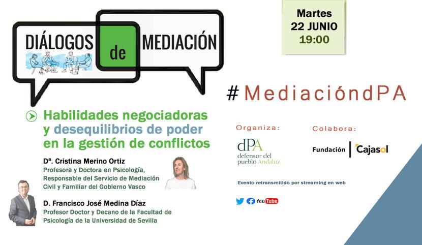 Diálogos de Mediación. Junio 2021. Habilidades negociadoras y desequilibrios de poder en la gestión de conflictos