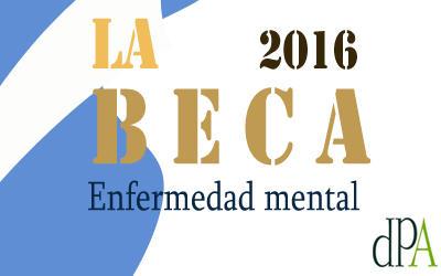Beca 2016 destinada a persona con discapacidad psíquica, del tipo enfermedad mental