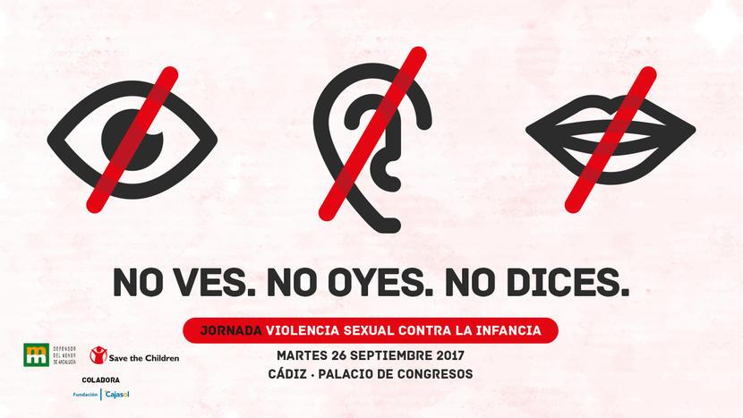 El Defensor del Menor y Save the Children analizan la violencia sexual contra la infancia en una jornada en Cádiz este martes