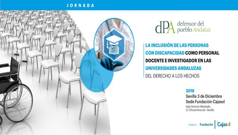 Jornada: La inclusión de las personas con discapacidad como personal docente e investigador en las universidades andaluzas. Del derecho a los hechos